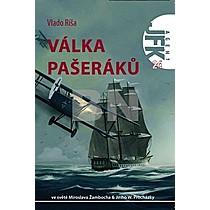 Vlado Ríša: Válka pašeráků