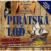 Rebo Pirátská loď - Průvodce neohroženého objevitele (kniha a model)