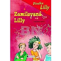 Divoška Lilly - Zamilovaná Lilly - Franziska Gehm