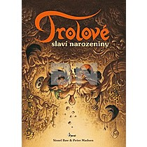 Boe, Peter Sissel, Madsen: Trolové
