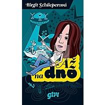 Brigit Schlieperová: Až na dno