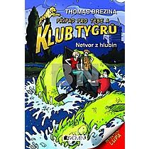 Klub Tygrů Netvor z hlubin - Thomas Brezina