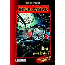 Thomas Brezina: Úkryt grófa Drakulu