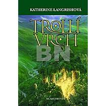 Katherine Langrishová: Trollí vrch