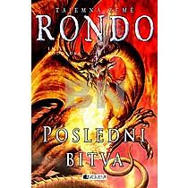 Emily Roddaová: Tajemná země Rondo Poslední bitva
