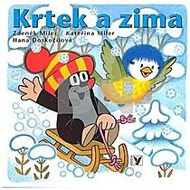 Zdeněk Miler a kol.: Krtek a zima