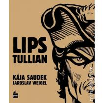 Lips Tullian - Kája Saudek; Jaroslav Weigel