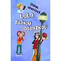 Lola tajnou agentkou
