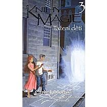 Carla Jablonski: Knihy magie 3 Tažení dětí