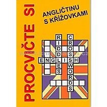 Jan Štěpánka Václavík Pařízková Procvičte si angličtinu s křížovkami