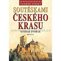 Otomar Dvořák Tajemné stezky Soutěskami Českého krasu