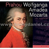 Iva Daňková Prahou Wolfganga Amadea Mozarta
