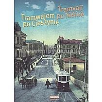 Irena Cichá Tramvají po Těšíně