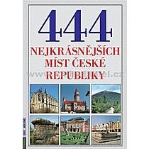 Petr Dvořáček 444 nejkrásnějších míst České republiky