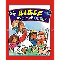 Mack Thomas Joe Stites Bible pro mrňousky