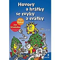 Petr Jan Kukal Vinduška Hovory a hrátky se zvyky a svátky
