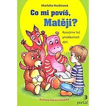 Co mi povíš Matěji - Markéta Hrubínová