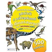 Obrovská kniha aktivít s nálepkami o dinosauroch
