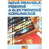 Tomáš Neugebauer Nová pravidla písemné a elektronické komunikace