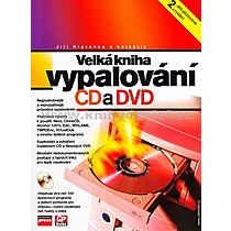 Jiří Hlavenka a kolektiv Velká kniha vypalování CD a DVD