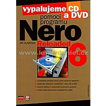Jiří Hlavenka Vypalujeme CD a DVD pomocí programu NERO 6 Reloaded