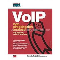 Kevin Wallace VoIP bez předchozích znalostí