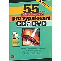Petr Broža 55 nejlepších programů pro vypalování CD a DVD + DVD
