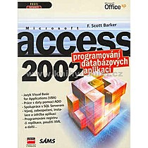 Scott F Barker Microsoft Access 2002