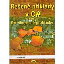 Josef Pirkl Řešené příklady v C sharp