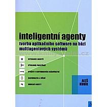 Aleš Kubík Inteligentní agenty