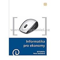 Jiří Petra Rybička Talandová Informatika pro ekonomy