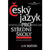 a kolektiv Hlavsa Český jazyk pro střední školy I IV ročník