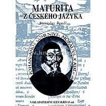 Stanislav Bendl Maturita z českého jazyka