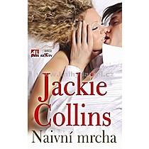 Jackie Collins Naivní mrcha