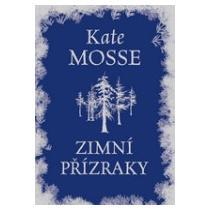 Kate Mosse Zimní přízraky