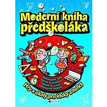 Ivana Maráková Moderní kniha předškoláka
