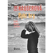 Eva Hauserová Rybí hry