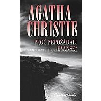 Agatha Christie Proč nepožádali Evanse