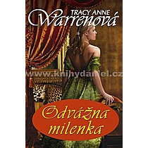 Tracy Anne Warrenová Odvážna milenka
