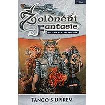 Žoldnéři fantasie Tango s upírem