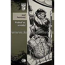 Josef Pecinovský Probuď se armádo!