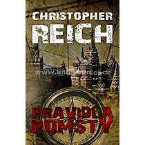 Christopher Reich Pravidla pomsty
