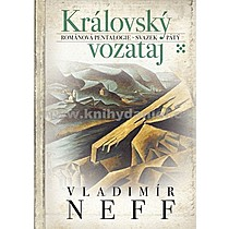 Vladimír Neff Královský vozataj