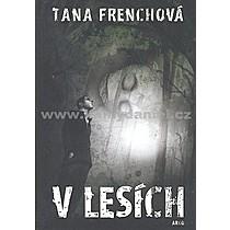 Tana Frenchová V lesích