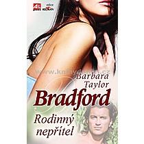 Barbara Taylor Bradford Rodinný nepřítel