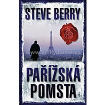 Steve Berry Pařížská pomsta
