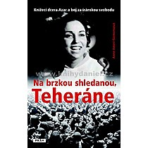 Anne AmeriSiemensová Na brzkou shledanou Teheráne
