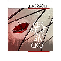 Jiří Žáček Červené paraplíčko