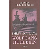 Wolfgang Hohlbein Smrtelná rána