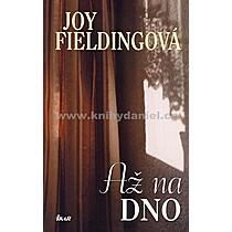Joy Fieldingová Až na dno